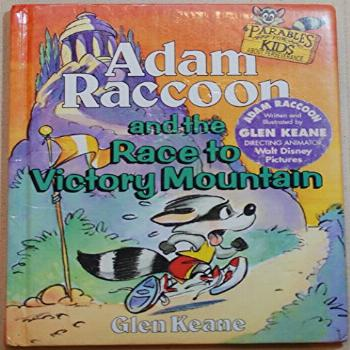 Adam Raccoon and the Race to Victory Mountain (Parables for