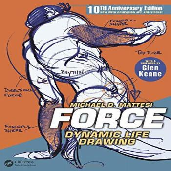 FORCE: Dynamic Life Drawing: 10th Anniversary Edition (Force