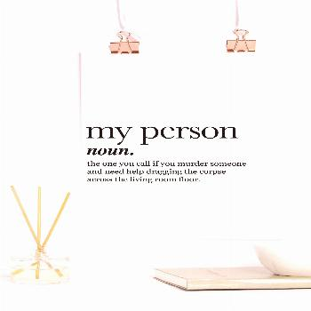 Greys Anatomy, Printable, You're My Person, Definition Print, Cubicle Decor, Sister Birthday Gift,