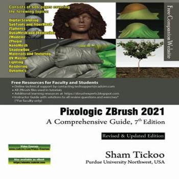Pixologic ZBrush 2021: A Comprehensive Guide, 7th Edition