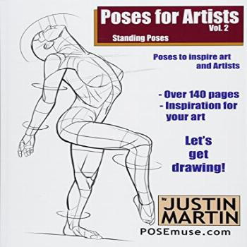 Poses for Artists Volume 2 - Standing Poses: An essential