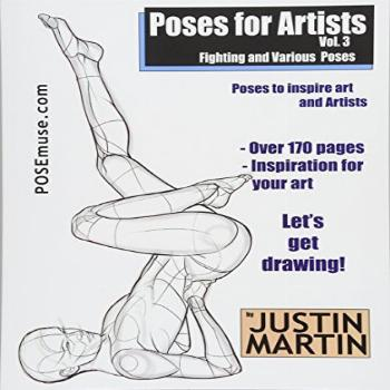 Poses for Artists Volume 3 - Fighting and Various Poses: An