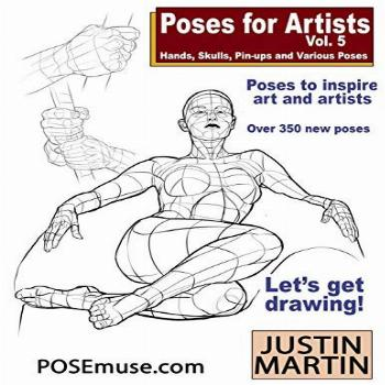 Poses for Artists Volume 5 - Hands, Skulls, Pin-ups &