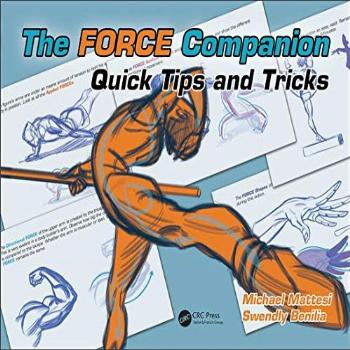 The FORCE Companion: Quick Tips and Tricks (Force Drawing
