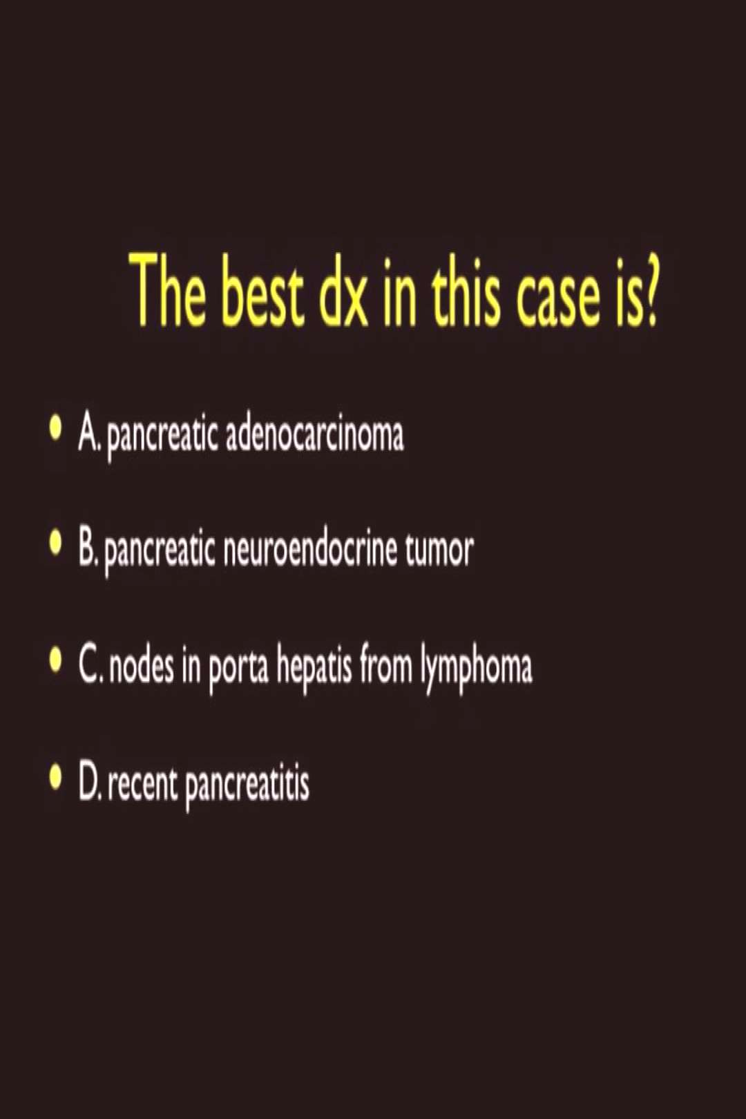 Case of the Day IMAGE 1 Question IMAGE 2 CT Images VIDEO Discu