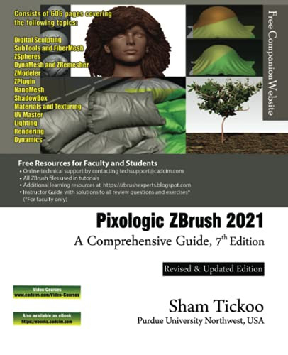 Pixologic ZBrush 2021 A Comprehensive Guide, 7th Edition