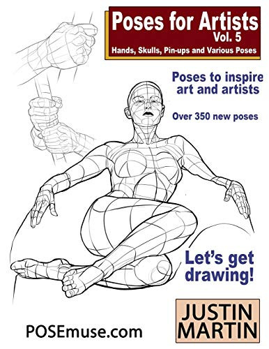 Poses for Artists Volume 5 - Hands, Skulls, Pin-ups amp
